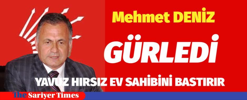 Mehmet  DENİZ, SARIYER DE SAĞDUYU