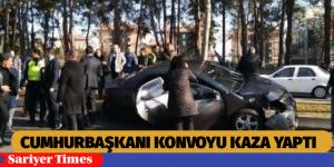 CUMHURBAŞKANI'NIN  KONVOYU KAZA YAPTI