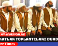TARİKATLAR TOPLANTILARI DURDURDU