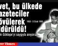 Gazeteci Metin Göktepe katledilişinin 21. yılında mezarı başında anıldı.