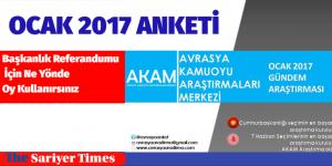 AKAM OCAK 2017 ANKETİNİ YAYINLADI