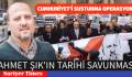 GAZETECİ AHMET ŞIK TARİHİ SABUNMA YAPTI