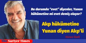 """Bu durumda """"evet"""" diyenler, Yunan hükümetine mi evet demiş oluyor?"""