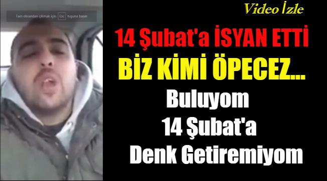 GENÇ 14 ŞUBAT'A İSYAN ETTİ.