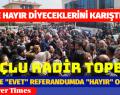 AKP'NİN HAYIR KARARINA VATANDAŞ TEPKİ GÖSTERDİ