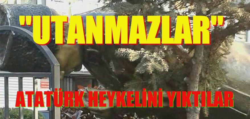 İSTANBUL'DA ATATÜRK HEYKELİNİ YIKTILAR