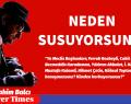 NEDEN SUSUYOR SUNUZ?