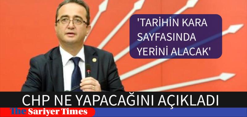 'TARİHİN KARA SAYFASINDA YERİNİ ALACAK'