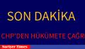 CHP'DEN SON DAKİKA AÇIKLAMASI