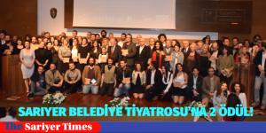 SARIYER BELEDİYE TİYATROSU'NA 2 ÖDÜL!