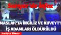 MASLAK'TA İNGİLİZ VE KUVEYT'Lİ İŞ ADAMLARI ÖLDÜRÜDÜ