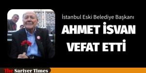 Ahmet İsvan Vefat Etti