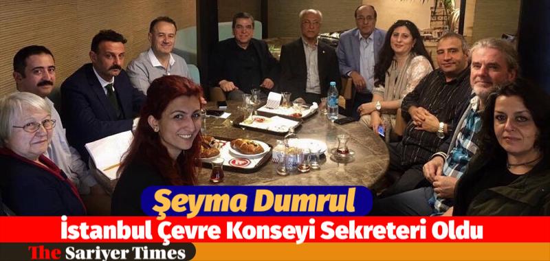 Şeyma Dumrul İstanbul Çevre Konseyi Sekreteri Seçildi