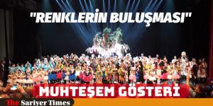 """""""RENKLERİN BULUŞMASI"""" GERÇEKLEŞTİRİLDİ"""