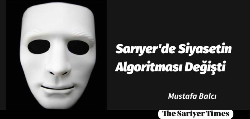 Sarıyer'de Siyasetin Algoritması Değişti