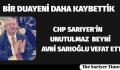 SARIYER CHP'NİN ACI GÜNÜ