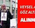 VEYSEL AMCA GÖZ ALTINA ALINMADI