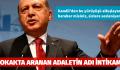 'SOKAKTA ARANAN ADALETİN ADI İNTİKAM'