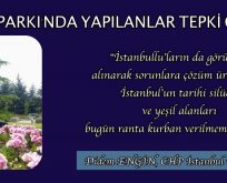 AŞİYAN PARKI'NDA YAPILANLAR TEPKİ ÇEKİYOR