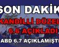 KANDİLLİ DÜZELTTİ 6.6 AÇIKLADI