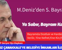 Mehmet Deniz, YA SABIR, BUGÜN BAYRAM KARDEŞİM..