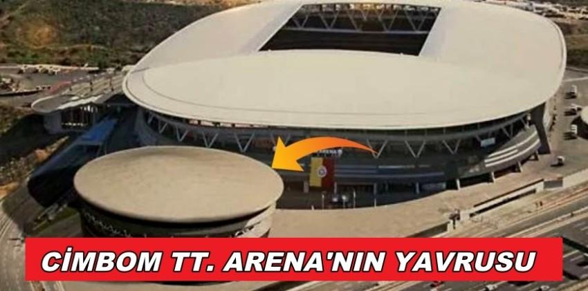 CİMBOM TT. ARENA'YA YAVRU GELİYOR