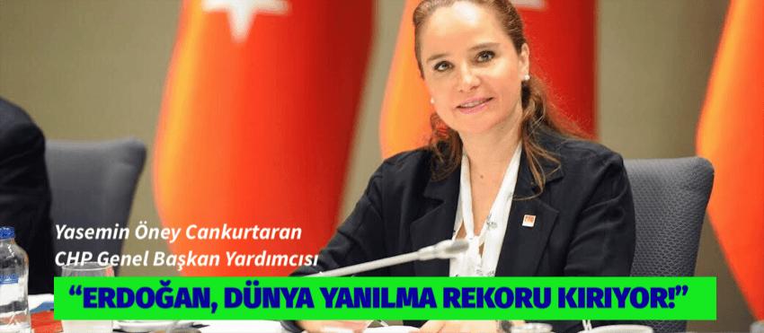 """""""ERDOĞAN, DÜNYA YANILMA REKORU KIRIYOR!"""""""