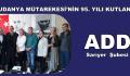 ADD SARIYER, MUDANYA MÜTAREKESİ'NİN 95. YILINI KUTLADI