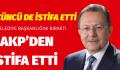 İSTİFA EDERSEM PARTİDEN DE  EDERİM