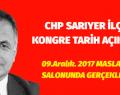 CHP SARIYER İLÇE KONGRE TARİHİ AÇIKLANDI