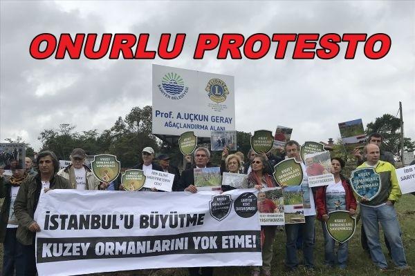 KUZEY ORMANLARI SAVUNMASI İBB'Yİ PROTESTO ETTİ