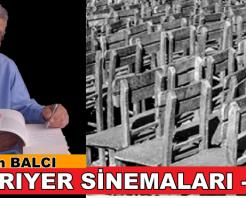 SARIYER SİNEMALARI -III-