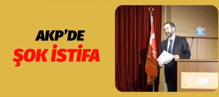 AKP SARIYER'DE İSTİFA