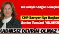CHP SARIYER'DE BAŞKAN SEVİM YALINKILIÇ