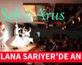MEVLANA SARIYER'DE ANILDI