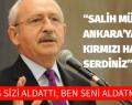 """""""SALİH MÜSLİM'İ ANKARA'YA ÇAĞIRIP KIRMIZI HALILAR SERDİNİZ"""""""