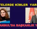 CHP İSTANBUL'DA İKİ LİSTE YARIŞIYOR