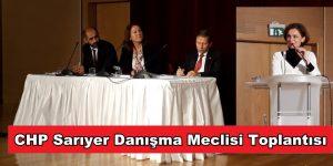 CHP Sarıyer'de Danışma Meclisi Toplantısı Gerçekleşti