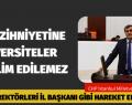 """""""AKADEMİSYENLERE KEP DEĞİL SARIK YAKIŞIR"""""""