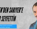 TÜRK EDEBİYATININ UNUTULMAZ İSMİ SARIYER'DE ANILACAK