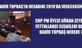 CHP PM ÜYESİ GÖKAN ZEYBEK: TOPBAŞ NEREDE?