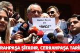 MUHARREM İNCE CERRAHPAŞA DA ..