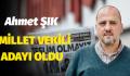 AHMET ŞIK'DAN ADAYLIK AÇIKLAMASI