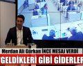 """MERDAN ALİ GÜRKAN """"GELDİKLERİ GİBİ GİDERLER"""