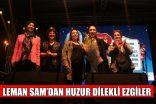 LEMAN SAM'DAN HUZUR DİLEKLİ EZGİLER