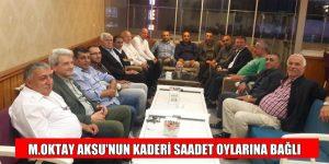 Mustafa Oktay Aksu'nun kaderini SAADET oyları belirleyecek!