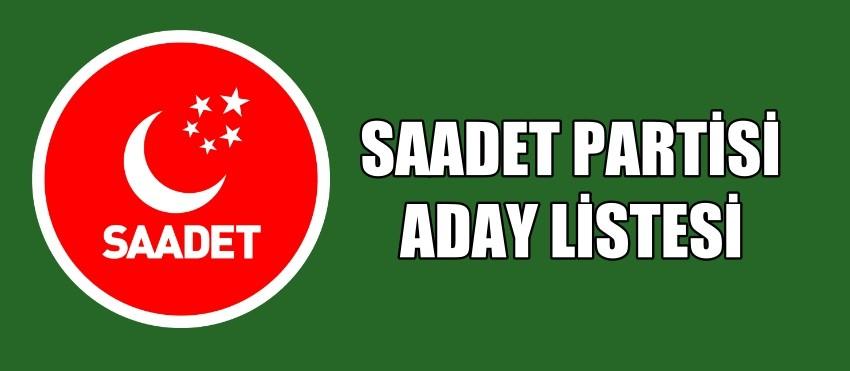 Saadet Parti Aday Listesi