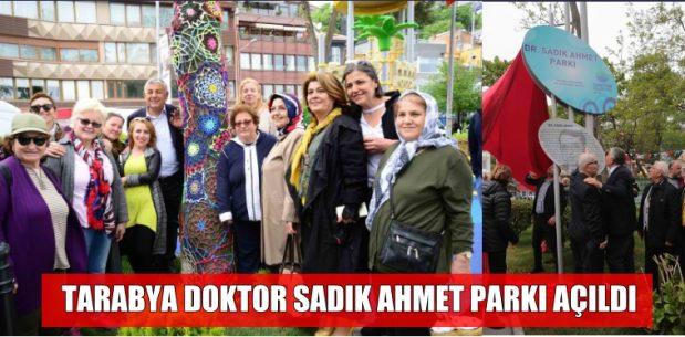 TARABYA DOKTOR SADIK AHMET PARKI AÇILDI