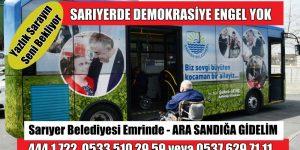 SARIYERDE DEMOKRASİYE ENGEL YOK