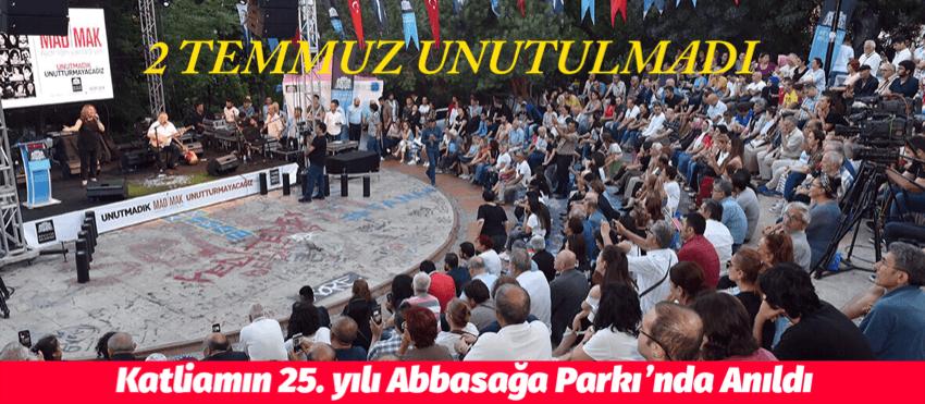 Katliamın 25. Yılı Abbasağa Parkı'nda Anıldı